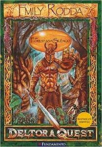 Livro Deltora Quest - As Florestas do Silêncio