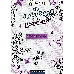 Livro  No Universo Das Garotas - Rejeitada