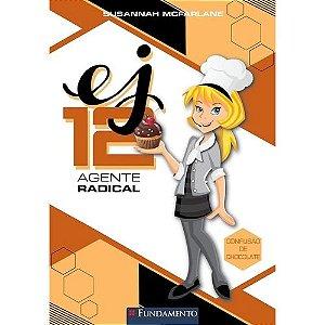 Livro Ej 12 Agente Radical - Confusão de Chocolate