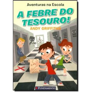 Livro Aventuras Na Escola - A Febre Do Tesouro!