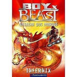 Livro Boy X Beast - Batalha Dos Mundos - Infernix