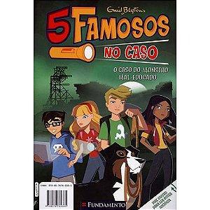 Livro 5 Famosos no Caso - O Caso Do Monstro Mal-Educado / O Caso Dos Sticks E Suas Armações