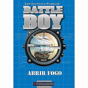 Livro Battle Boy - Abrir Fogo
