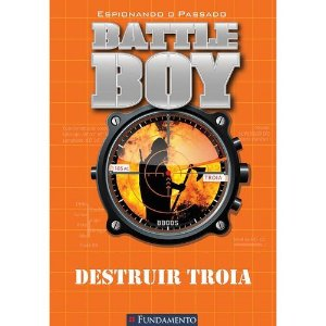 Livro Battle Boy - Destruir Troia
