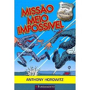 Livro Diamonds Brothers - Missão Meio Impossível