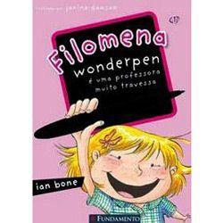 Livro Filomena Wonderpen - É Uma Professora Muito Travessa