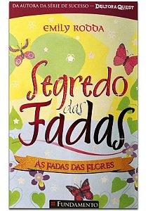Livro Segredo Das Fadas 1.2 - As Fadas das Flores
