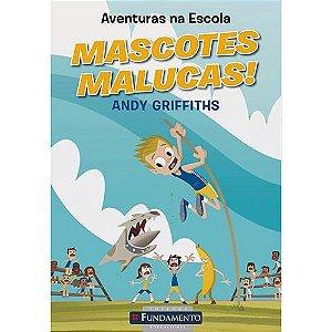 Livro Aventuras Na Escola - Mascotes Malucas