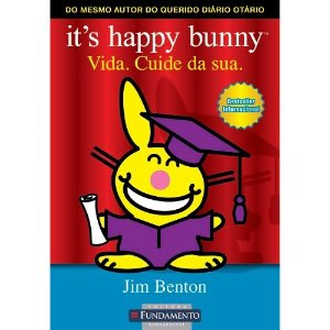 Livro It's Happy Bunny - Vida. Cuide da Sua.