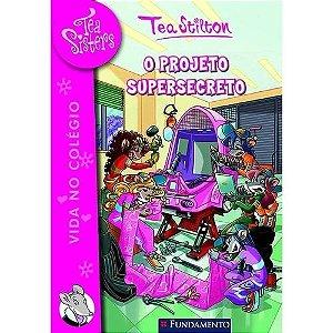 Livro Tea Sisters - O Projeto Supersecreto