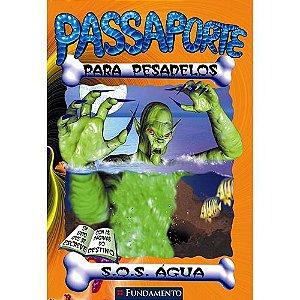Livro Passaporte Para Pesadelos - S.O.S Água