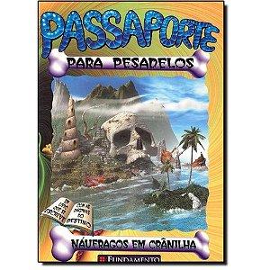 Livro Passaporte Para Pesadelos - Náufragos em Crânilha