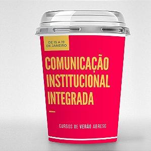 Curso de Verão - Comunicação Institucional Integrada