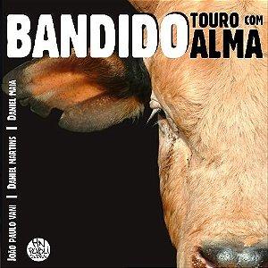 Bandido - Touro com Alma - Edição Especial de Colecionador