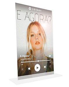 """Placa Acrílica 3D Spotify - """"E Agora?"""""""