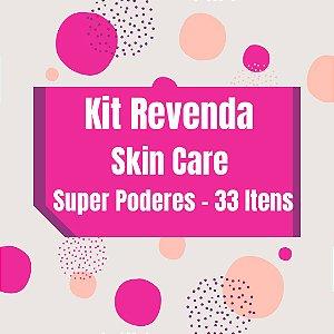 Kit Revenda Skin Care Super Poderes - 33 Itens