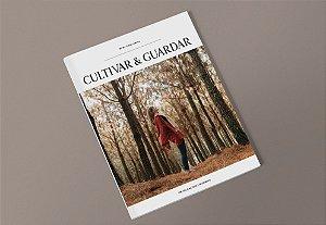 Revista CULTIVAR & GUARDAR • Edição Amostra • 40 páginas