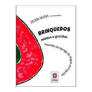 Livro Brinquedos Miúdos e Graúdos Estrela Cultural