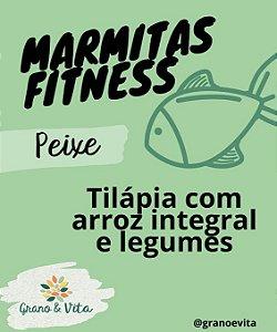 Tilápia com arroz integral e legumes - Marmita Fitness Grano & Vita