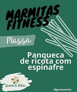 Panqueca de ricota com espinafre - Marmita Fitness Grano & Vita
