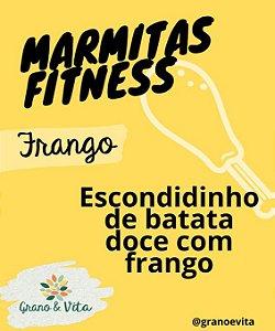 Escondidinho de batata doce com frango - Marmita Fitness Grano & Vita