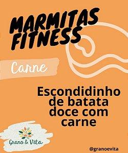 Escondidinho de batata doce com carne - Marmita Fitness Grano & Vita