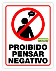 """Adesivo """"Proibido Pensar Negativo"""" 195x150mm - UNITÁRIO"""