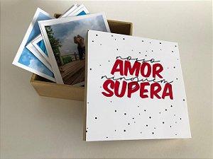 Caixinha de memórias - Nosso Amor Ninguém Supera
