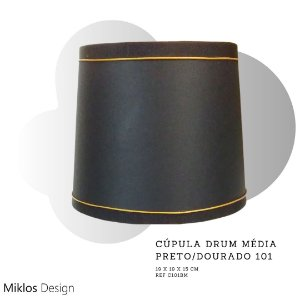 Cúpula drum média preta forro dourado
