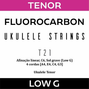 Encordoamento Ukulele Tenor Low G T21