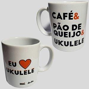 Caneca Café & Pão de queijo & Ukulele | Eu amo ukulele