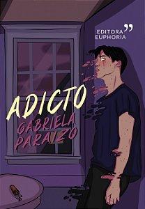 ADICTO || GABRIELA PARAIZO (swagay)