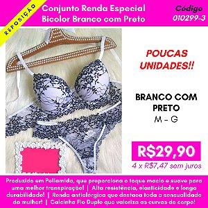 Conjunto Renda Especial - Bicolor Branco com Preto