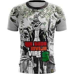 Camiseta Inveja Não Traz Dinheiro