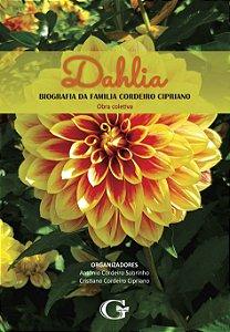 Dahlia: biografia da família Cordeiro Cipriano
