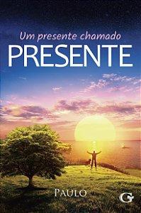 Um presente chamado presente