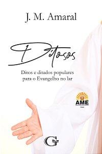 Ditosos: Ditos e ditados populares para o Evangelho no lar - E-book