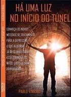 Hà uma luz no início do túnel