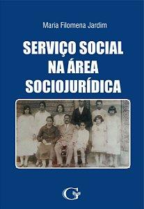 Serviço Social na Área Sociojurídica