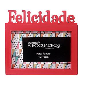 Porta Retrato Euroquadros 10x15 Felicidade Plást
