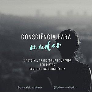 Projeto Consciência para Mudar - de 10/11/2020 a 02/12/2020.