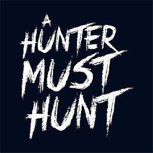 Camiseta Hunter must HUNT
