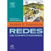 Redes de Computadores - Tradução da 4ª Edição Americana - Andrew S. Tanenbaum