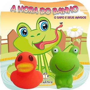Livro Infantil O Sapo e Seus Amigos Coleção A Hora do Banho