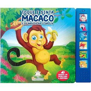 Livro Sonoro Toque e Sinta Macaco e os Amigos da Floresta