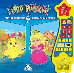Livro Musical Pintinho Amarelinho e Fui Morar Numa Casinha