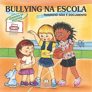 Livro Bullying na Escola Zombaria da Estatura Tamanho Não é Documento