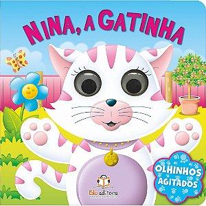 Livro Infantil Olhinhos Agitados Nina a Gatinha