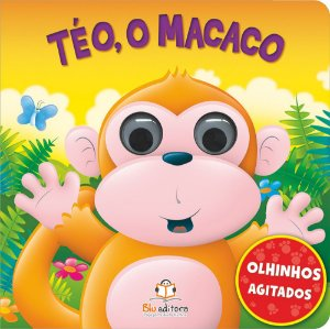 Livro Infantil Olhinhos Agitados Téo o Macaco