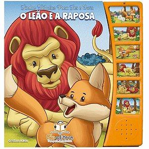 Fábulas para Ler e Ouvir O Leão e a Raposa